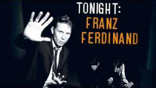 Franz Ferdinand - Live Alone (with lyrics)