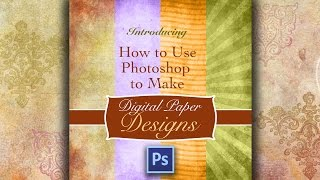How To Use Photoshop To Make Design Paper Fast, Easy