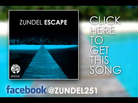 Zundel ~ Escape (Single)