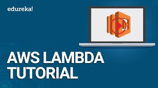 AWS Lambda Tutorial | AWS Tutorial for Beginners | Intro to AWS Lambda | AWS Training | Edureka