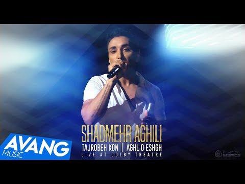 Shadmehr Aghili - Tajrobeh Kon & Aghl o Eshgh (Клипхои Эрони 2017)
