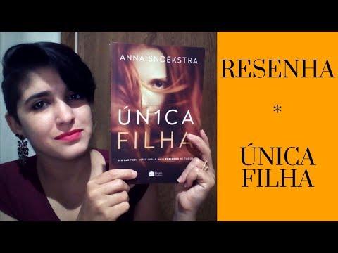 UNICA FILHA | THRILLER | Anna Snoekstra | LeiturasdaTchella