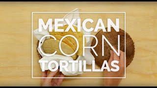 Mexican Corn Tortillas - Hispanic Kitchen