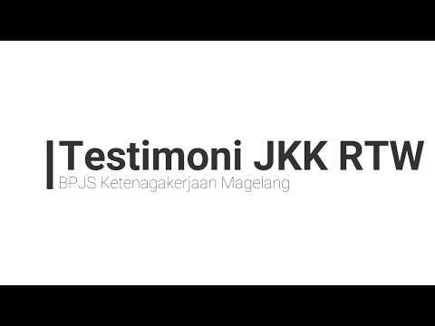 Testimoni JKK Return To Work BPJS Ketenagakerjaan Cabang Magelang