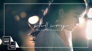 STILL CRY l NAN MARISA【Official Lyrics Video】