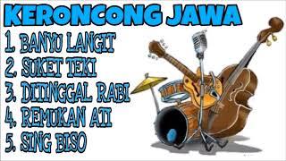 Full Album Dangdut Koplo Versi Keroncong Jawa Campursari L Banyu Langit L Suket Teki