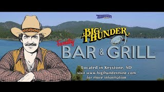 Big Thunder Family Bar & Grill  | Keystone, South Dakota | Black Hills