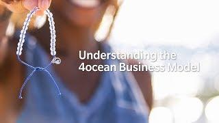 Understanding the 4ocean Business Model