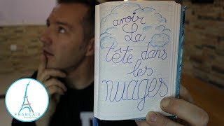 FRENCH QUOTES - Avoir La Tête Dans Les Nuages   Learn French Culture