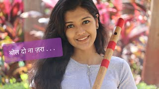 Bol Do Na Zara- Flute- Palak Jain-The Golden Notes - Download this Video in MP3, M4A, WEBM, MP4, 3GP