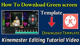 how to download green screen effects for kinemaster in telugu - TH-Clip