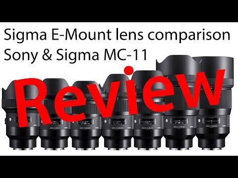 Sigma E-Mount lens comparison vs. Sony & Sigma MC-11 Review