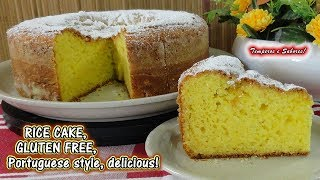 RICE CAKE GLUTEN FREE Portuguese Style, Easy And Delicious