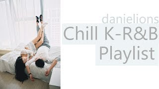 ♫ Relaxing  Chill Korean Underground Playlist ; 밤에 쉴때 듣기 좋은 언더 노래모음 (19 Songs)