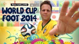 World Cup - Foot 2014 (Rémi Gaillard)