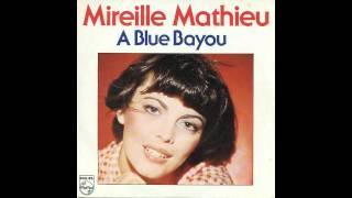 Mireille Mathieu - Blue Bayou (Cover)