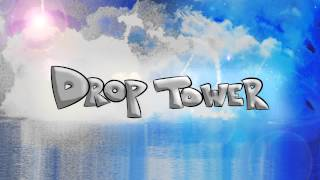 Drop Tower - If Only You