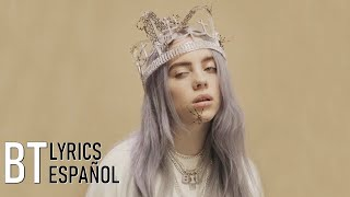 Billie Eilish   You Should See Me In A Crown (Lyrics + Español) Video Official