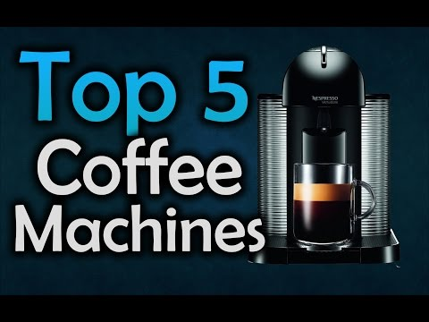 Best Coffee Machines – Top 5 Coffee Makers of 2017!