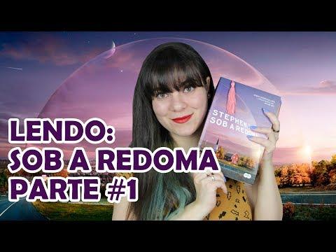 Sob a Redoma - Stephen King [DIÁRIO DE LEITURA] #1
