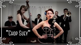"""""""Chop Suey"""" (System Of A Down) Jazz Cover By Robyn Adele Anderson"""
