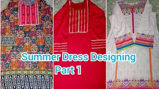 Summer Dress Designing | Beautiful And Elegant Dress Designing 2020 | Part 1| Lifestyle With Fatima