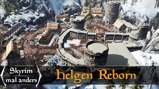 Der Wiederaufbau von Helgen - Skyrim mal anders