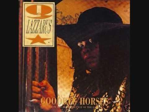 Q Lazzarus - Goodbye Horses