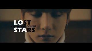 Lost Stars - Jungkook (Cover) MV