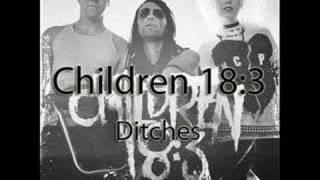 Children 18:3 - Ditches