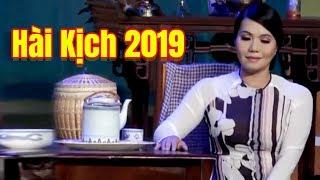 Hài Kịch 2019 | Vở bi hài trường kịch tuyển chọn Ngọc Huyền Vân Trang Anh Dũng hay nhất