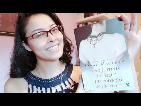 Dez Formas de Fazer um Coração se Derreter - Sarah MacLean (Os Números do Amor #2) | Resenha