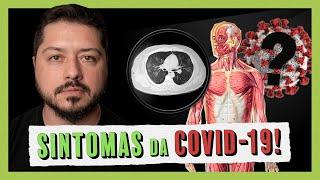 Saiba quais são os sintomas da COVID-19