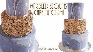MARBLED Sequins CAKE Tutorial- Rosies Dessert Spot