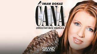 "Video thumbnail of ""Cana - Imam dokaz - (Audio 2002)"""
