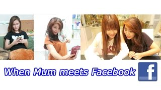 When Mum meets Facebook... (Happy Mother's Day!)