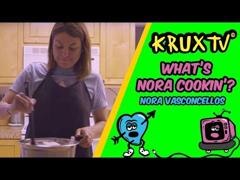What's Nora Cookin'? - Krux Trucks