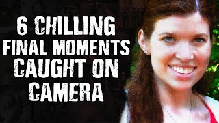 6 CHILLING Final Moments Caught On Camera – Scary Images