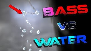SUBWOOFER BASS STOPS WATER FLOW !!