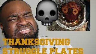 2016 Thanksgiving Struggle Plates