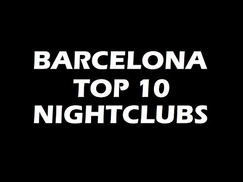 Best Party in Barcelona - TOP10 Nightclubs