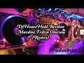 DjHouseHold Berdan Mardini Tribin Olurum (Remix)