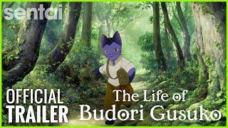 The Life of Budori Gusuko | Sentai Filmworks Official Trailer