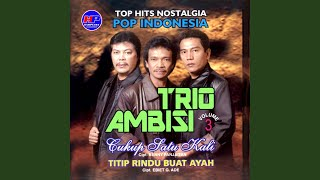 Download lagu Trio Ambisi Hilang Seorang Gadis Mp3