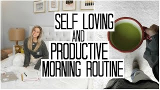 My Self Love & Productive Morning Routine