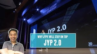 Why JYP 2.0 will keep JYPE among the K-pop elite