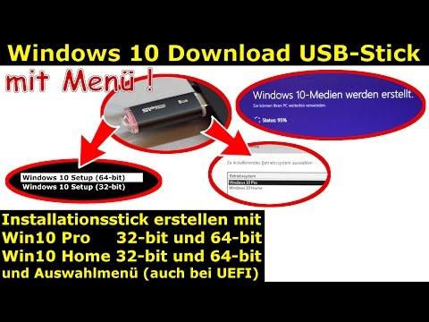 Windows 10 Download   32-bit + 64-bit   Pro + Home   USB-Stick mit Auswahlmenü erstellen   ei.cfg