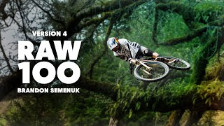 100 seconds of pure Brandon Semenuk MTB bliss. | Raw 100