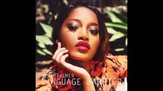 Keke Palmer - Language Barrier (Audio)