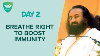 Breathe Right To Boost Immunity | Day 2 of 10 Days Breath And Meditation Journey With Gurudev - WITH